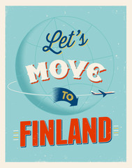 Vintage vacations poster - Let's move to Finland.