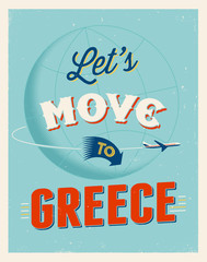 Vintage vacations poster - Let's move to Greece.