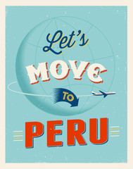Vintage vacations poster - Let's move to Peru.