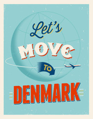 Vintage vacations poster - Let's move to Denmark.