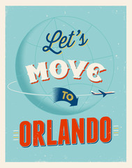 Vintage vacations poster - Let's move to Orlando.