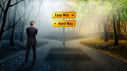"""Mann steht vor Wahl zwischen """"Easy Way"""" und """"Hard Way"""""""