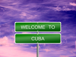 Cuba Welcome Travel Sign