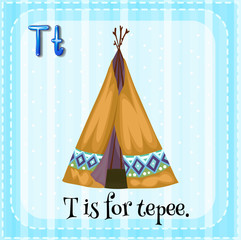 A letter T for tepee