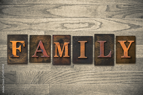 Family Concept Wooden Letterpress Type - 76053958