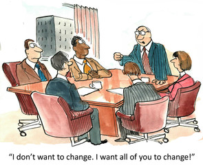 Boss Wants Everyone Else to Change, Not Him