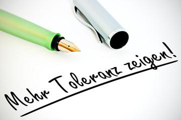 Füller - Mehr Toleranz zeigen!