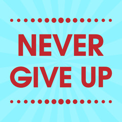 Never Give Up Vector Retro Pink Motivation Quote