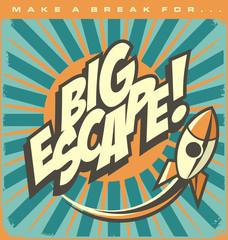 Big escape comic style retro poste