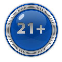 21+ circular icon on white background