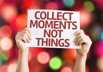 Collect Moments Not Things card with colorful background
