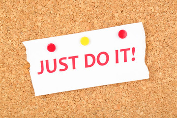 """Motivating paper sheet with inscription """"Just do it"""""""