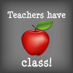 Teachers have class! Chalk blackboard, big red apple