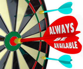 Always Be Available Words Dart Board Direct Access Convenience