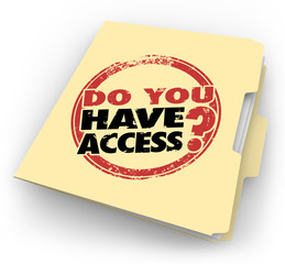 Do You Have Access Words Stamped Folder Confidential Clearance