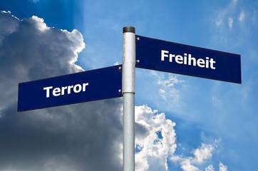 Schild Terror Freiheit
