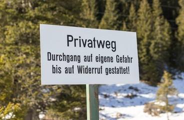 Privatweg Hinweistafel