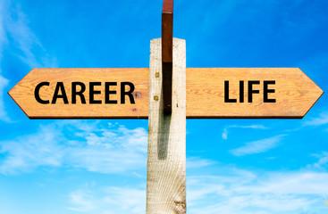 Career and Life signs, Work Life Balance conceptual image
