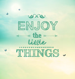 Fototapety Enjoy the little things text with small butterflies