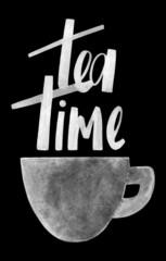 Tea time. Hand lettering. Kitchen poster design