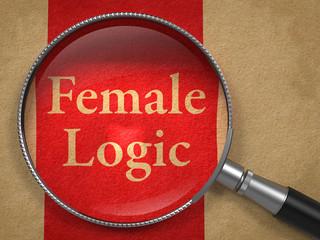 Female Logic through Magnifying Glass.