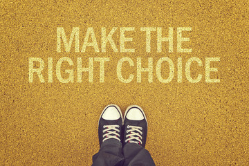 Make The Right Choice