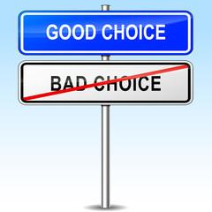 good choice sign