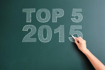 top 5 2015 written on blackboard
