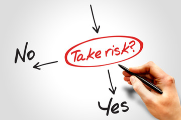 Take the risk or not decide diagram business concept
