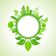 Ecology concept -eco cityscape with leaf around the circle