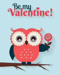 Be My Valentine! Vector greeting card with flat owl.