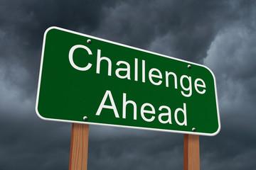 Challenge Ahead Sign