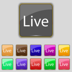 Live sign icon. Set of colored buttons. Vector