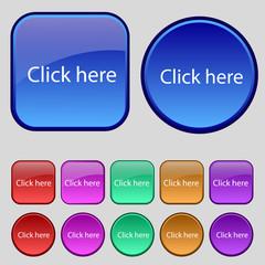 Click here sign icon. Press button. Set of colored bu