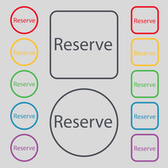 Reserved sign icon. Set of colored buttons. Vector