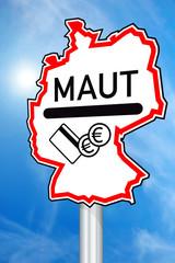 Schild mit Maut in Deutschland