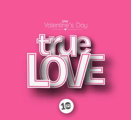 True Love text made of 3d vector design element.
