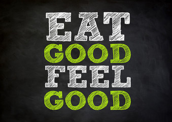 eat good feel good chalkboard concept