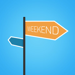 Weekend nearby, orange road sign