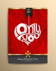 Only you heart lettering on paper be crumpled background.