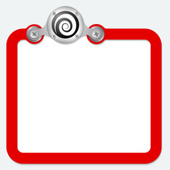 red frame for text and spiral