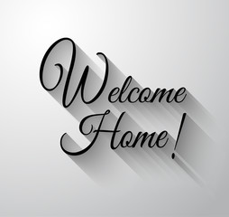 "Inspirational and Motivational Typo ""Welcome Home"""