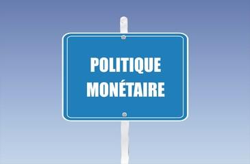 panneau politique monétaire