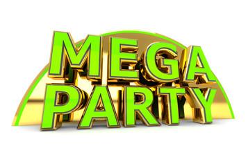 Mega Party - Scritta - Testo