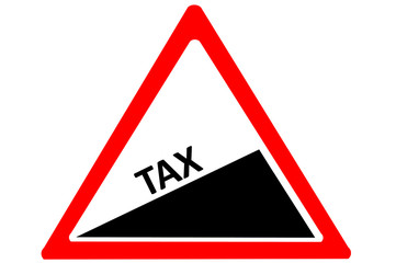 Rising TAX warning road sign isolated white