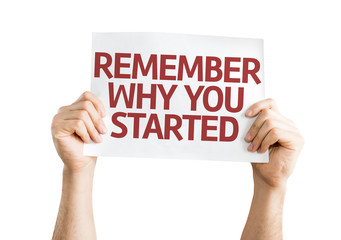 Remember Why You Started card isolated on white background