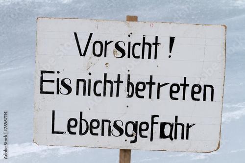 canvas print picture Warnschild dünne Eisschicht