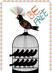 Bird and cage - be free - vector