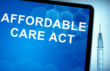 Tablet with words  Affordable Care Act
