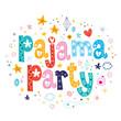 pajama party - 76730154